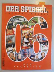 Augstein, Rudolf (Hrsg.)  Der Spiegel. Jahres-Chronik 2006. Der Rückblick.