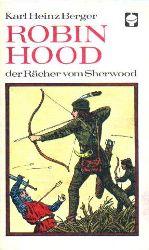 Berger, Karl Heinz  Robin Hood, der Rächer vom Sherwood