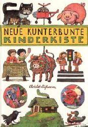 S��mann, Christel  Neue kunterbunte Kinderkiste.