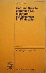 Böhme, Gerhard  Hör- und Sprachstörungen bei Mehrfachschädigungen im Kindesalter.