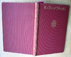 Amelung, Heinz (Hrsg.) & Keller, Gottfried  Gottfried Keller in seinen Briefen. Kellers Werke.