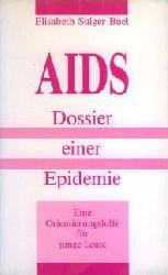 Sulgur Büel, Elisabeth  AIDS. Dossier einer Epidemie.