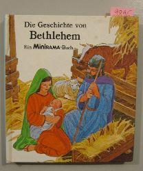 Bennett, Marian & Svensson, Borje  Die Geschichte von Bethlehem. Ein Minirama-Buch.