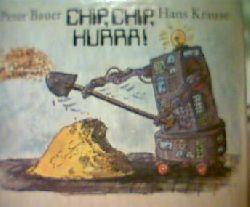 Bauer, Peter und Krause, Hans  Chip, Chip Hurra!