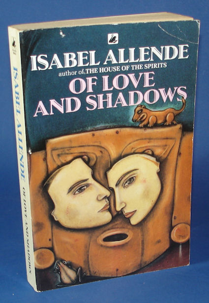 Allende, Isabel:  Of Love and Shadows.