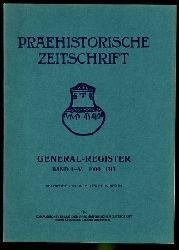 Lewitt, M.:  Praehistorische Zeitschrift. General-Register. Bd. 1-5. 1909-1913