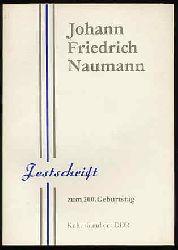 Festschrift zum 200. Geburtstag von Johann Friedrich Naumann. 14.2.1780 - 15.8.1857.