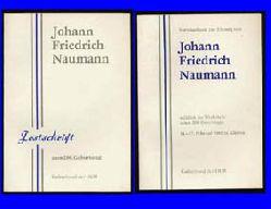 Festschrift zum 200. Geburtstag von Johann Friedrich Naumann. 14.2.1780 - 15.8.1857. (und) Vortragsabend zur Ehrung von Johann Friedrich Naumann. 14. bis 17. Februar 1980 in Köthen. Referate der Festveranstaltung und der wissenschaftlichen Tagung (14. Zentrale Tagung für Ornitologie und Vogelschutz) anläßlich der Wiederkehr seines 200. Geburtstages am 14.2.1980. (2 Bd.)