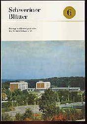 Schweriner Blätter Bd. 6. Beiträge zur Heimatgeschichte des Bezirkes Schwerin. 1986.