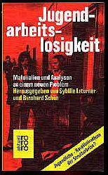 Laturner, Sybille und Bernhard (Hrsg.) Schön:  Jugendarbeitslosigkeit. Materialien und Analysen zu einem neuen Problem. rororo 1941.  rororo aktuell.
