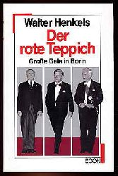 Henkels, Walter:  Der rote Teppich. Große Gala in Bonn.