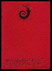 Brandenburgische Museumsblätter. Mitteilungen des Museumsverbandes des Landes Brandenburg Nr. 11.