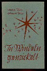Schöne, Joachim (Auswahl) und Johannes Schöne:  In Windeln gewickelt. Ein kleines Weihnachtsbuch.