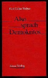 """Weber, Karl Julius:  Also sprach Demokritos. Aus """"Demokritos oder hinterlassene Papiere eines lachenden Philosophen""""."""