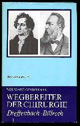 Genschorek, Wolfgang:  Johann Friedrich Dieffenbach. Theodor Billroth. Wegbereiter der Chirurgie. Humanisten der Tat. Hervorragende Ärzte im Dienste des Menschen.