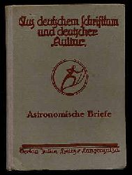 Meerkatz:  Astronomische Briefe. Aus deutschem Schrifttum und deutscher Kultur 25. u. 26. Bd.