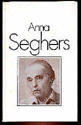 Wagner, Frank:  Anna Seghers.