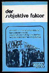Der subjektive Faktor. Materialien zur Emanzipationsdebatte 1. hrsg. von SHG/SZ Duisburg, Theorie und praktische Kritik 24. Projekt edition 2000.