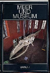 Meer und Museum Bd. 7. Schriftenreihe des Meeresmuseums Stralsund. Museum für Meereskunde und Fischerei.