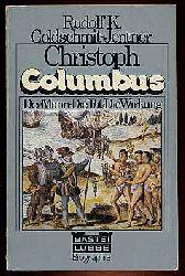 Goldschmit-Jentner, Rudolf K.:  Christoph Columbus. Der Mann. Die Tat. Die Wirkung. Bastei-Lübbe-Biographie 18.