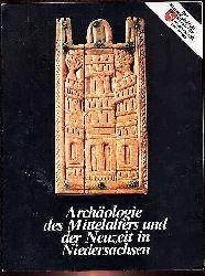 Archäologie des Mittelalters und der Neuzeit in Niedersachsen. Katalog zur Ausstellung. Niedersächsische Minister für Wissenschaft und Kunst.