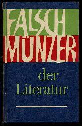 Falschmünzer der Literatur. Zur Kritik bürgerlicher und revisionistischer Literaturanschauungen.
