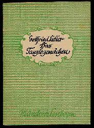 Keller, Gottfried:  Das Tanzlegendchen Münchner Lesebogen 14.