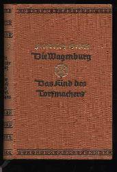 Griese, Friedrich:  Die Wagenburg. Das Kind des Torfmachers. Deutsche Hausbücherei Bd. 7 der 22. Jahresreihe.