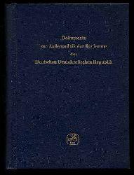 Dokumente zur Außenpolitik der Regierung der Deutschen Demokratischen Republik (nur) Bd. 1. Von der Gründung der Deutschen Demokratischen Republik am 7. Oktober 1949 bis zur Souverenitätserklärung am 25. März 1954.