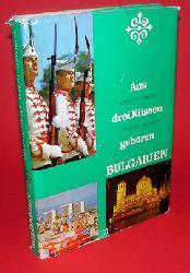 Pelzer, Helmuth und Alfred Paszkowiak:  Aus drei Küssen geboren. Bulgarien.