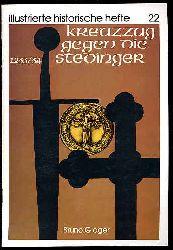 Gloger, Bruno:  Kreuzzug Gegen Die Stedinger. Illustrierte Historische Hefte 22.
