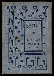 Daudet, Alphonse:  Sapho. Parisian Morals.
