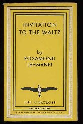 Lehmann, Rosamond:  Invitation to the Waltz. Modern Continental Library 223.