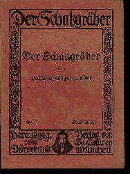 Anzengruber, Ludwig:  Der Schatzgräber. Der Schatzgräber 2.