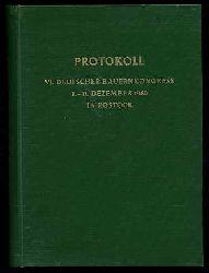 6. Deutscher Bauernkongress vom 8.-11. Dezember 1960 in Rostock. Überarbeitetes Protokoll.