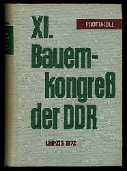 11. Bauernkongress der DDR Leipzig 1972. Überarbeitetes Protokoll.