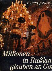 Dahm, Chrysostomus:  Millionen in Rußland glauben an Gott. Bd. 2. Die russisch-orthodoxe Kirche.