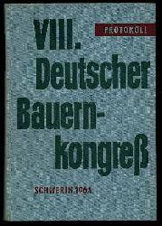 8. Deutscher Bauernkongress vom 28. Februar bis 1. März 1964 in Schwerin. Überarbeitetes Protokoll.