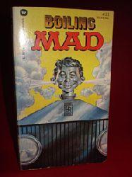 Gaines, William M.:  Boiling Mad.