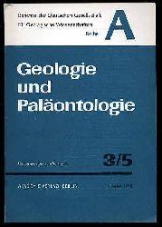 Geologie und Paläontologie. Berichte der Deutschen Gesellschaft für Geologische Wissenschaft. Reihe A. Bd. 16 (nur) H. 3-5.