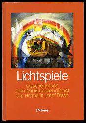 Frisch, Hermann-Josef:  Lichtspiele. Geschenkbuch zum Ministrantendienst.