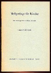Grande, Dieter:  Meßgesänge für Kinder. Ausgabe für die Schola.
