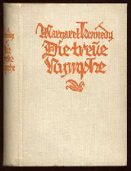 Kennedy, Margaret:  Die treue Nymphe. Roman.