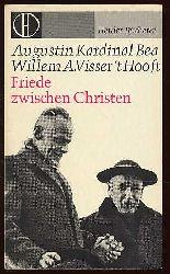 Bea, Augustinus und Willem Adolph Visser `t Hooft:  Friede zwischen Christen. Herder-Bücherei 269.