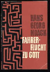 Noack, Hans-Georg:  Fahrerflucht zu Gott und andere Erzählungen.