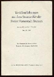 Schwebel, Karl H. (Hrsg.):  Das Staatsarchiv Bremen 1968. Behörde - Dokument - Geschichte. Veröffentlichungen aus dem Staatsarchiv der Freien Hansestadt Bremen Bd. 36