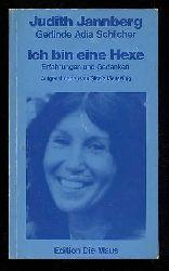 Jannberg, Judith:  Ich bin eine Hexe. Erfahrungen und Gedanken.