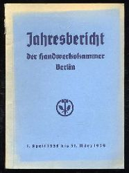 Jahresbericht der Handwerkskammer Berlin. 1. April 1938 bis 31. März 1939.