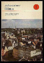 Schweriner Blätter Bd. 1. Beiträge zur Heimatgeschichte des Bezirkes Schwerin 1981