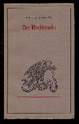 Schamoni, Wilhelm:  Die Nachtwache.